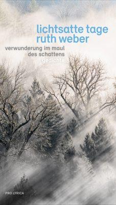 pro_lyrica_ruth_weber_lichtsatte_tage